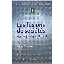 FUSIONS DES SOCIÉTÉS (LES) 6ÈME ÉDITION