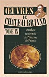 img - for  uvres de Chateaubriand: Tome 9: Analyse raisonn e de l'histoire de France (French Edition) book / textbook / text book