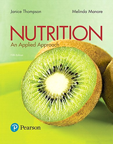 Nutrition: An Applied Approach (5th Edition) by Pearson