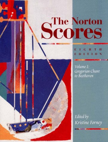 The Norton Scores: An Anthology for Listening Vol. 1: Gregorian Chant to Beethoven
