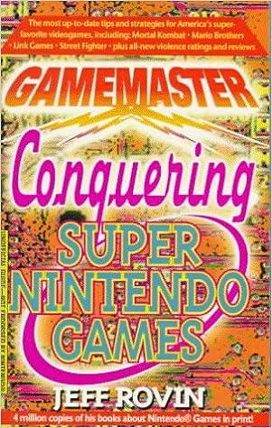 Gamemaster: Conquering Super Nintendo Games: Amazon.es: Jeff ...