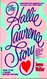 The Hallie Lawrence Story, Joyce Walter, 0312950500