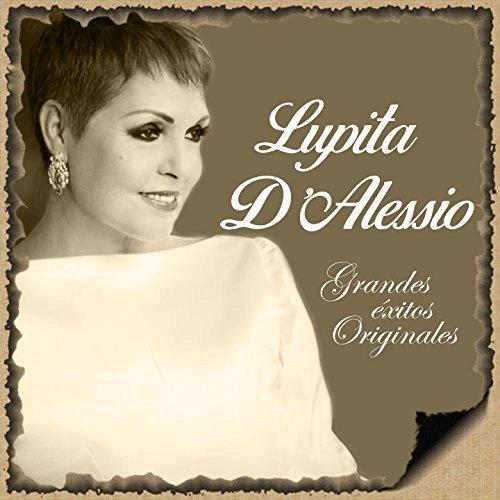 ... Lupita DAlessio- Grandes Éxit.