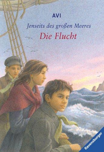 Jenseits des großen Meeres: Die Flucht (Ravensburger Taschenbücher)