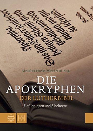 Die Apokryphen der Lutherbibel: Einführungen und Bibeltexte