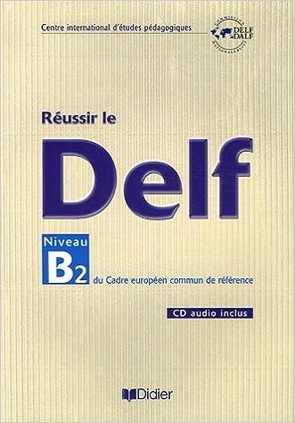 Réussir le Delf B2. Per le Scuole superiori. Con CD Audio Fle: Amazon.es: Béatrice Dupoux, Anne-Marie Havard, Maylis Martial, Mathieu Weeger: Libros en ...