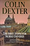 img - for The First Inspector Morse Omnibus: The Dead of Jericho, Service of All the Dead, the Silent World of Nicholas Quinn book / textbook / text book
