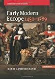 Early Modern Europe, 1450–1789 (Cambridge History of Europe)