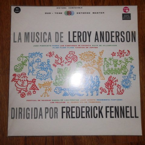 Music of Leroy Anderson Conducted By Frederick Fennell, Vol 4 (Spanish Texts) by Circulo Musical licensed by Mercury