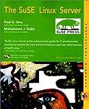 SuSe Linux Server, Paul G. Sery and Mohammed J. Kabir, 0764547658