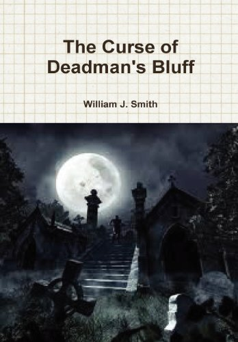 The Curse of Deadman's Bluff -