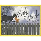 Slinky Malinki (Hairy Maclary and Friends)
