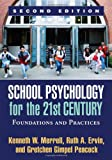 School Psychology for the 21st Century, Second Edition 2nd Edition