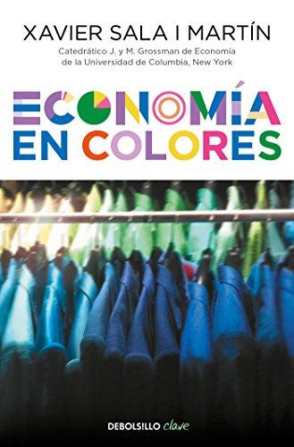 Economia en colores / Economics in Colors (Spanish Edition) [Xavier Sala I Martin] (Tapa Blanda)