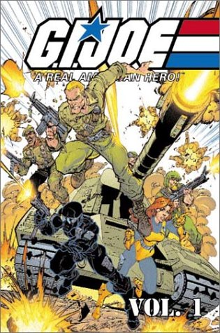 G.I. Joe: A Real American Hero, Vol. 1