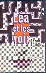 Léa et les voix par Zalberg