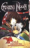 Crescent Moon, Vol. 6 (v. 6)