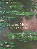 Claude Monet: Life at Giverny by Claire Joyes front cover