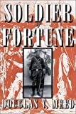 Soldier of Fortune, Douglas V. Meed, 1931823057