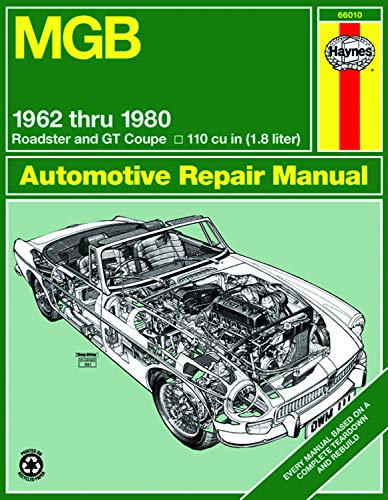 MGB Automotive Repair Manual: 1962-1980 MGB Roadster and GT Coupe With 1798 CC (110 cu in Engine) (Haynes Manuals)]()