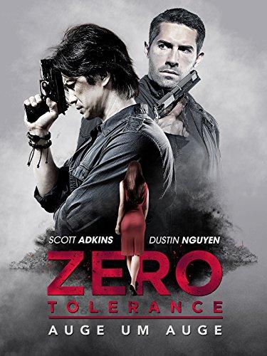 Zero Tolerance - Auge um Auge Film