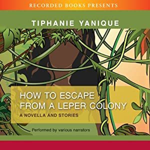 How to Escape from a Leper Colony Audiobook