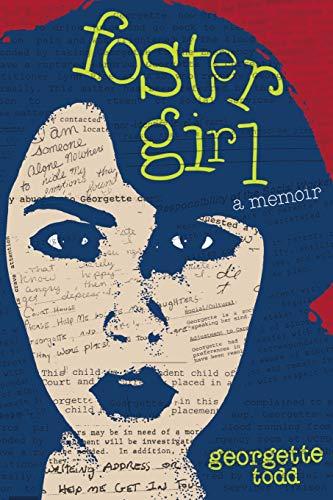 Foster Girl, A Memoir