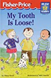 My Tooth Is Loose, Susan Hood, 1575843102