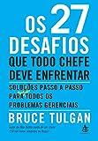 Bruce Tulgan, renomado consultor na área de liderança, reuniu nesse livro as melhores soluções para os 27 desafios que todo chefe deve enfrentar. De forma prática, ele explica como fazer para garantir que os funcionários tenham a orientação, o dir...