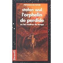 ORPHELIN DE PERDIDE (L')