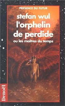 L'orphelin de Perdide par Wul
