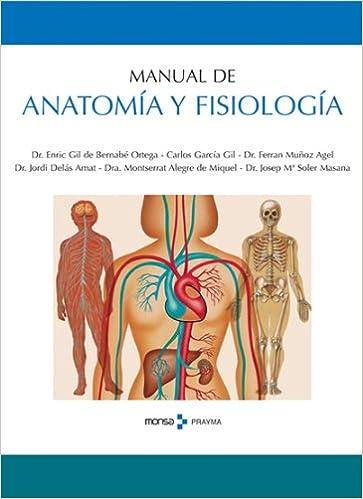 Manual de anatomía y fisiología: Amazon.es: Dr Enric Gil de Bernabé ...