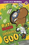 Buzz Beaker and the Growing Goo, Cari Meister, 1434230562