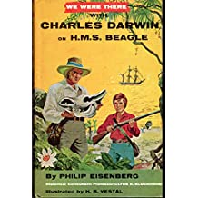 We Were There With Charles Darwin on H.M.S. Beagle (We Were There books, 30)