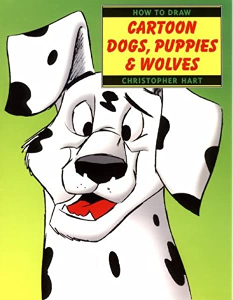 Amazon Com How To Draw Cartoon Dogs Puppies Wolves How To Draw Watson Guptill 9780823023660 Hart Christopher Books