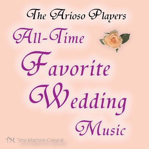 Music Arioso Wedding (All Time Favorite Wedding Music)