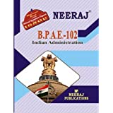 BPAE102-Indian Administration (IGNOU help book for BPAE-102 in English Medium)