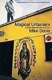 Magical Urbanism: Latinos Reinvent the U.S. Big City