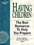Having Children 1997/98, , 0965342433