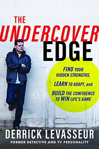 The Undercover Edge: Find Your Hidden Strengths, Learn to Adapt, and Build the Confidence to Win Life's Game cover