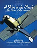A Drive in the Clouds; The Story of the Aerocar