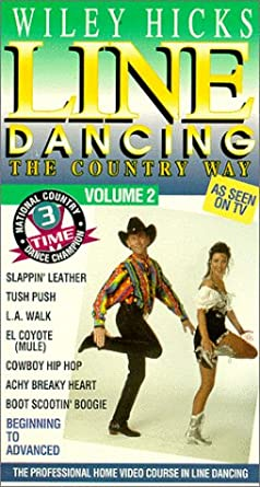 Amazoncom Line Dancing The Country Way Vol 2 Vhs Wiley Hicks