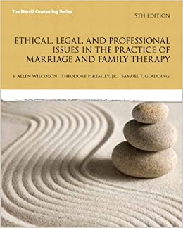 Book Ethical, Legal, and Professional Issues in the Practice of Marriage and Family Therapy (New 2013 Counseling Titles) by Allen P Wilcoxon (2013-01-07)