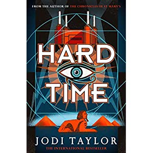 Hard Time: a bestselling time-travel adventure like no other (The Time Police)