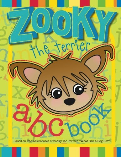 Zooky the Terrier ABC Book: Based on