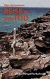 Reise in den Tod: aus der Markgräfler Buchreihe