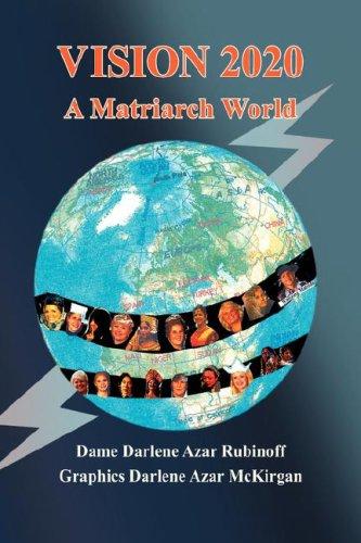 Vision 2020: A Matriarch World ebook
