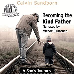 Becoming the Kind Father Audiobook