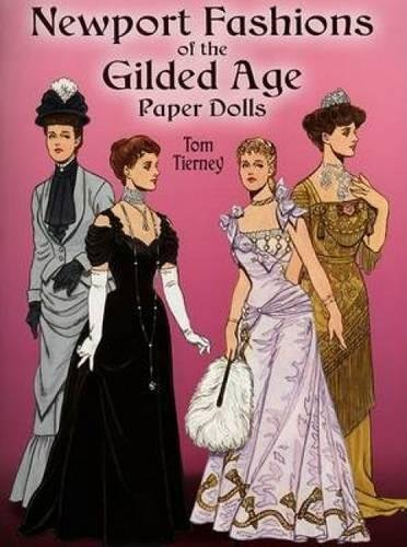 - Newport Fashions of the Gilded Age Paper Dolls (Dover Victorian Paper Dolls)