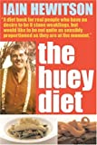 The Huey Diet, Iain Hewitson, 1865085596